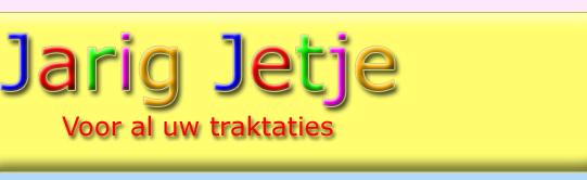jarig jetje nl Kindertraktaties van Jarig Jetje jarig jetje nl